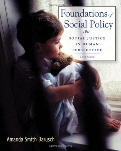 9780495507161: Foundations of Social Policy: Social Justice in Human Perspective