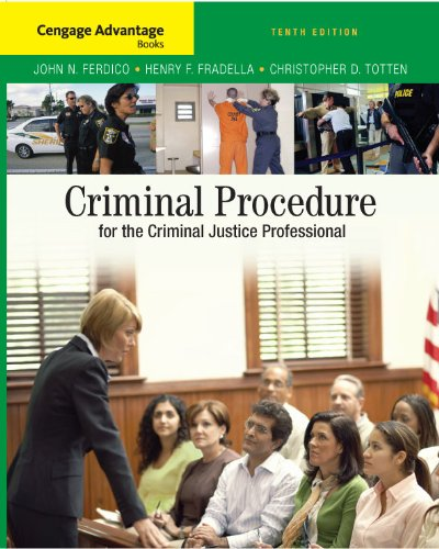 9780495507208: Cengage Advantage Books: Criminal Procedure for the Criminal Justice Professional