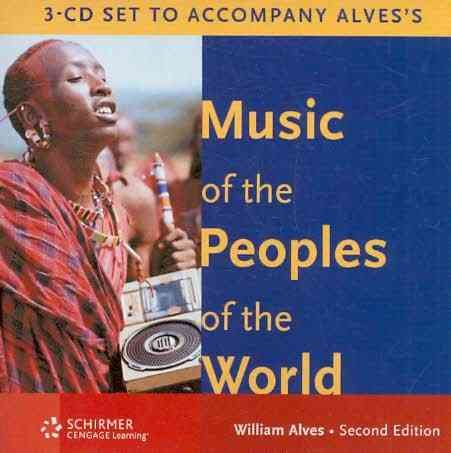9780495507529: Audio 3-CD Set for Alves' Music of the Peoples of the World, 2nd