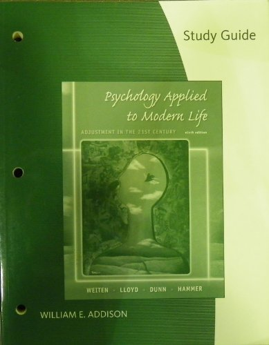 Study Guide for Weiten/Lloyd/Dunn/Hammer's Psychology Applied to: Wayne Weiten, Margaret