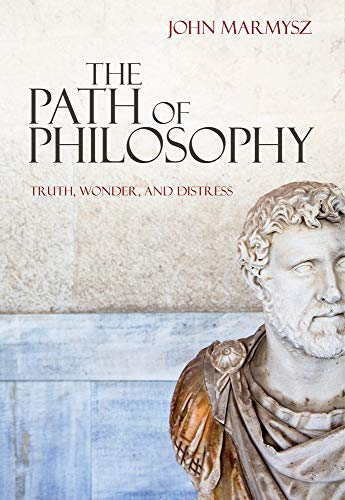 9780495509325: The Path of Philosophy: Truth, Wonder, and Distress