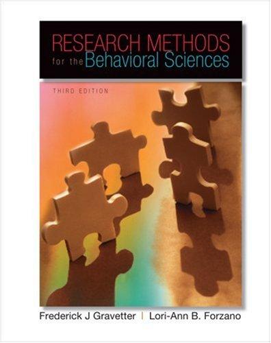 Research Methods for the Behavioral Sciences: Gravetter, Frederick J;