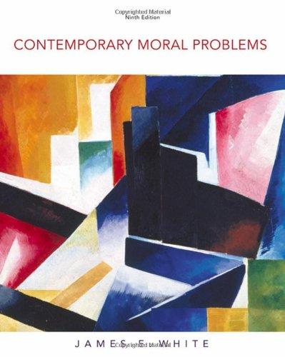 9780495553205: Contemporary Moral Problems