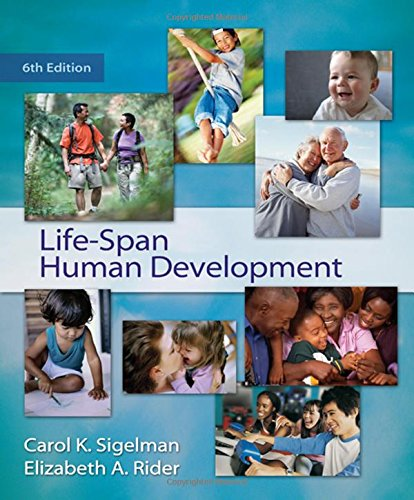 Life-Span Human Development (Available Titles CengageNOW): Sigelman, Carol K.;