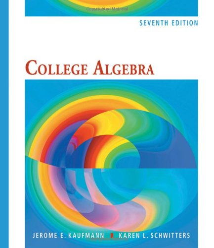 College Algebra (Available 2010 Titles Enhanced Web: Schwitters, Karen L.,Kaufmann,