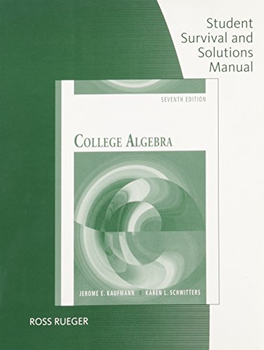 9780495554080: Student Solutions Manual for Kaufmann/Schwitters' College Algebra, 7th