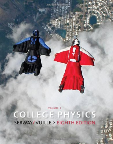 9780495554745: College Physics, Volume 1