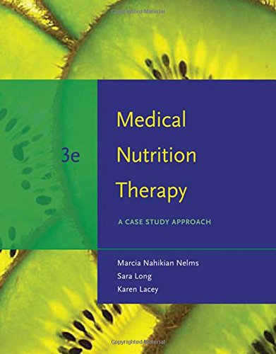 9780495554769: Medical Nutrition Therapy: A Case Study Approach