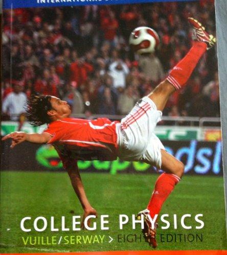 9780495554981: College Physics
