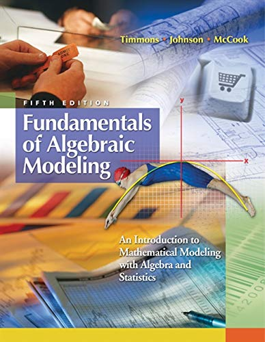 9780495555094: Fundamentals of Algebraic Modeling: An Introduction to Mathematical Modeling with Algebra and Statistics