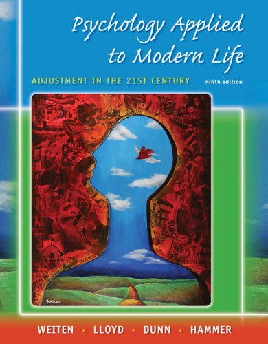 Psychology Applied to Modern Life : Adjustment: Wayne Weiten; Elizabeth