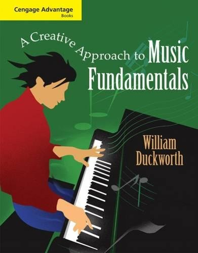 9780495555728: Cengage Advantage Books: A Creative Approach to Music Fundamentals