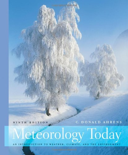 9780495555735: Meteorology Today: An Introduction to Weather, Climate, and the Environment, 9th Edition
