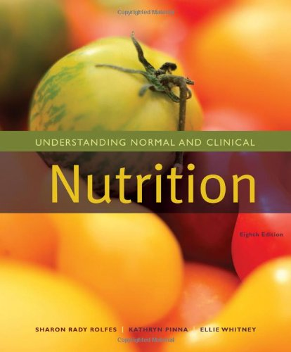 9780495556466: Understanding Normal and Clinical Nutrition (Available Titles CengageNOW)