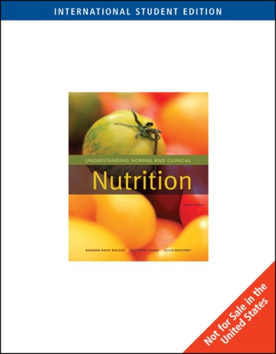 9780495556565: Understanding Normal and Clinical Nutrition, International Edition