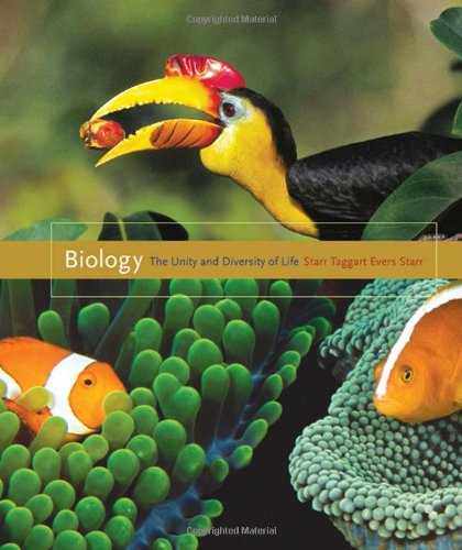 Biology: The Unity and Diversity of Life: Cecie Starr, Ralph