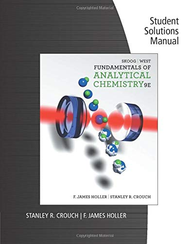 9780495558347: Student Solutions Manual for Skoog/West/Holler/Crouch S Fundamentals of Analytical Chemistry, 9th