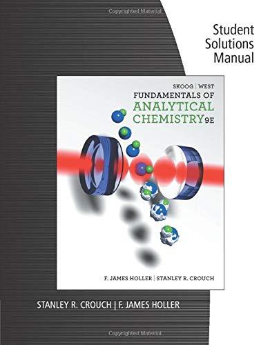 Fundamentals of Analytical Chemistry: Douglas A. Skoog;