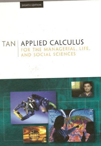 9780495558552: Applied Mathematics: For the Managerial, Life, and Social Sciences