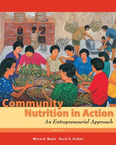 9780495559016: Community Nutrition in Action: An Entrepreneurial Approach (Available Titles Diet Analysis Plus)