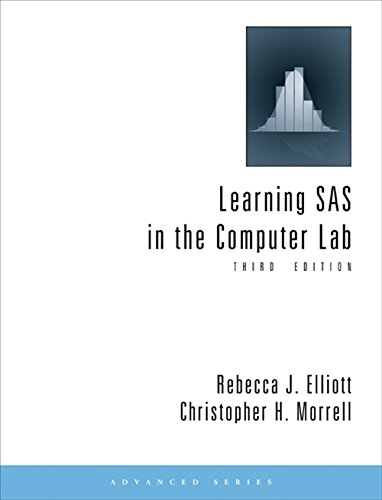9780495559689: Learning SAS in the Computer Lab (Advanced (Cengage Learning))