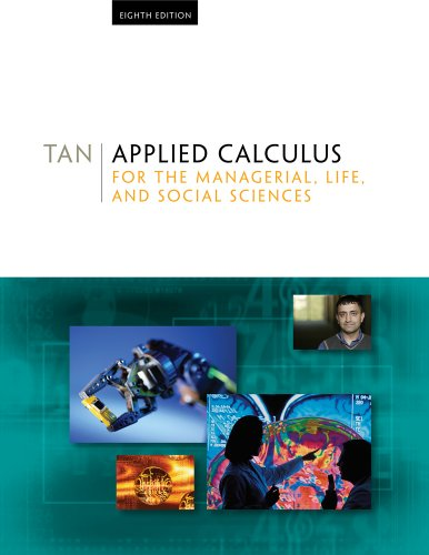 9780495559696: Applied Calculus for the Managerial, Life, and Social Sciences