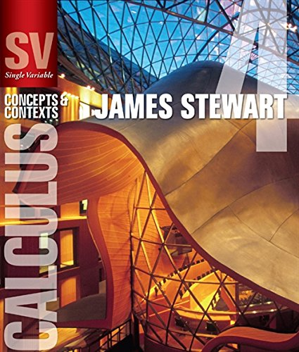 Single Variable Calculus: Concepts and Contexts: Stewart, James