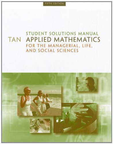 9780495559979: Student Solutions Manual for Tan's Applied Mathematics for the Managerial, Life, and Social Sciences, 5th
