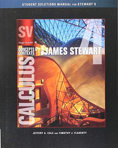9780495560616: Student Solutions Manual (Chapters 1-8) for Stewart's Single Variable Calculus: Concepts and Contexts, 4th