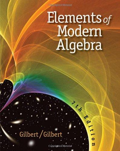 Elements of Modern Algebra (Hardback): Linda Gilbert, Jimmie Gilbert