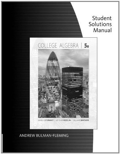 Student Solutions Manual College Algebra: James Stewart, Lothar
