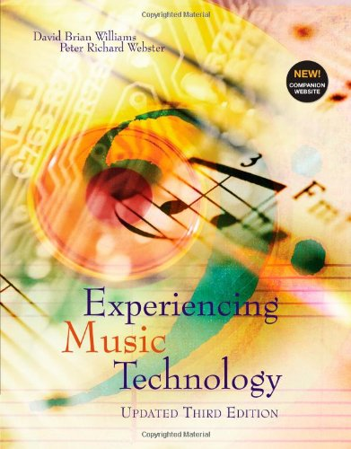 9780495565543: Experiencing Music Technology, Update
