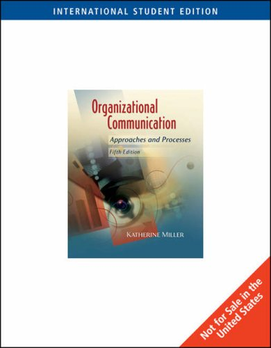 9780495565819: Organizational Communication: Approaches and Processes