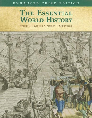 The Essential World History, Enhanced Edition: William J. Duiker,