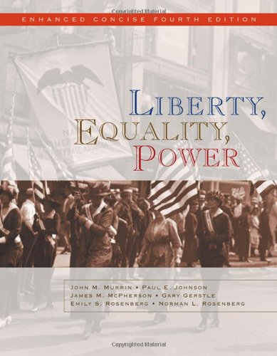 9780495565987: Liberty, Equality, Power: Enhanced Concise Edition