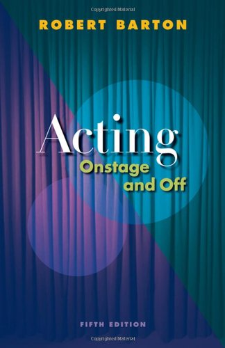 9780495566045: Acting: Onstage and Off