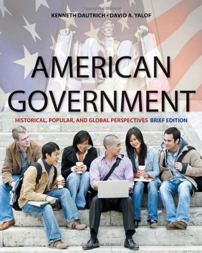 9780495566151: American Government: Historical, Popular, and Global Perspectives, Brief Edition