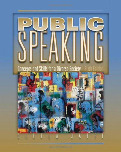 Public Speaking Concepts And Skills For A Diverse Society Clella Jaffe