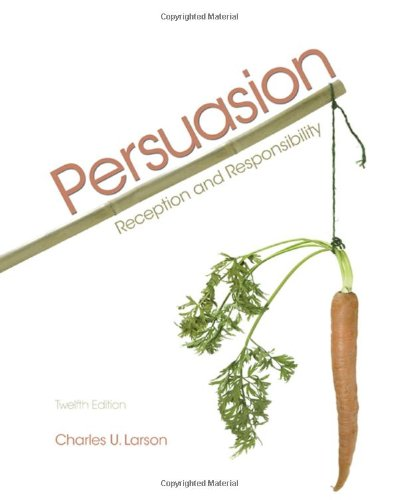 9780495567509: Persuasion: Reception and Responsibility