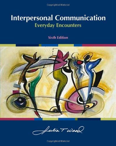 9780495567646: Interpersonal Communication: Everyday Encounters
