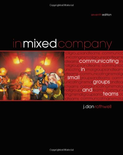 9780495567677: In Mixed Company: Small Groups Communication, 7th Edition