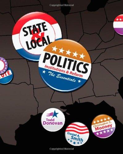 9780495567899: State & Local Politics: Institutions & Reform: The Essentials