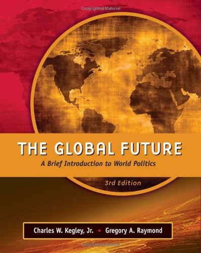 9780495569275: The Global Future: A Brief Introduction to World Politics