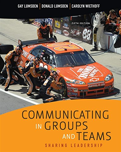 9780495570462: Communicating in Groups and Teams : Sharing Leadership
