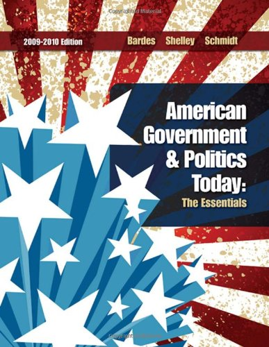 9780495571704: American Government and Politics Today: The Essentials 2009 - 2010 Edition (American Government & Politics Today: The Essentials)
