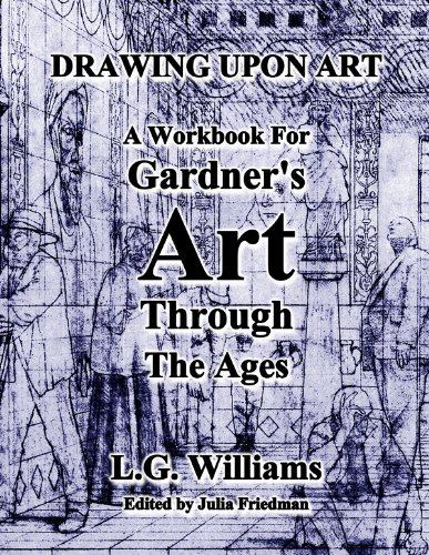 9780495572367: Drawing Upon Art for Gardner's Art Through the Ages: A Concise Global History, 2nd