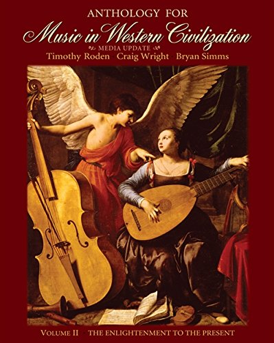 9780495572756: Anthology for Music in Western Civilization, Volume II