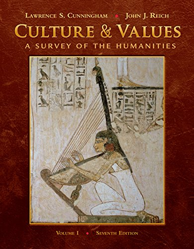9780495573531: Culture and Values: A Survey of the Humanities, Volume I