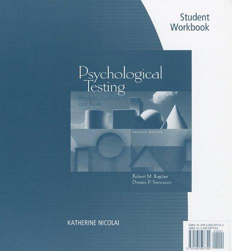 Student Workbook for Kaplan/Saccuzzo's Psychological Testing: Principles,: Robert M. Kaplan/