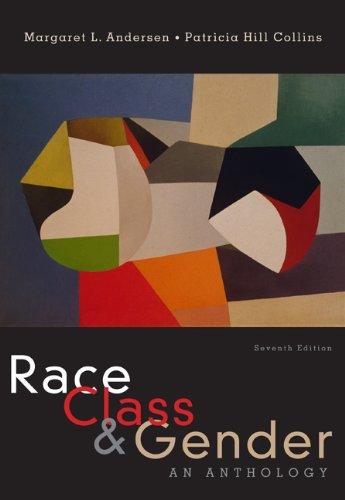 9780495598824: Race, Class, & Gender: An Anthology